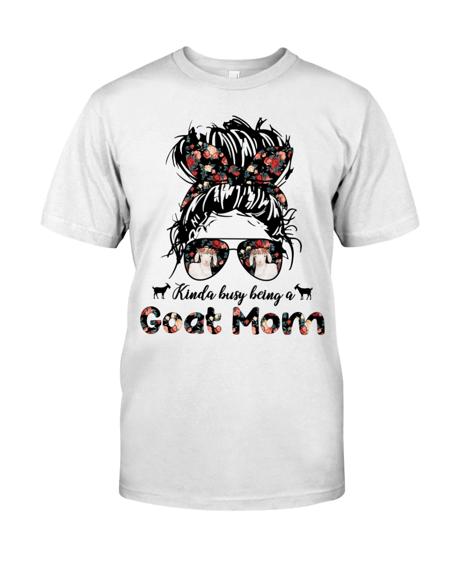 Kinda Busy Being A Goat Mom Shirt 4