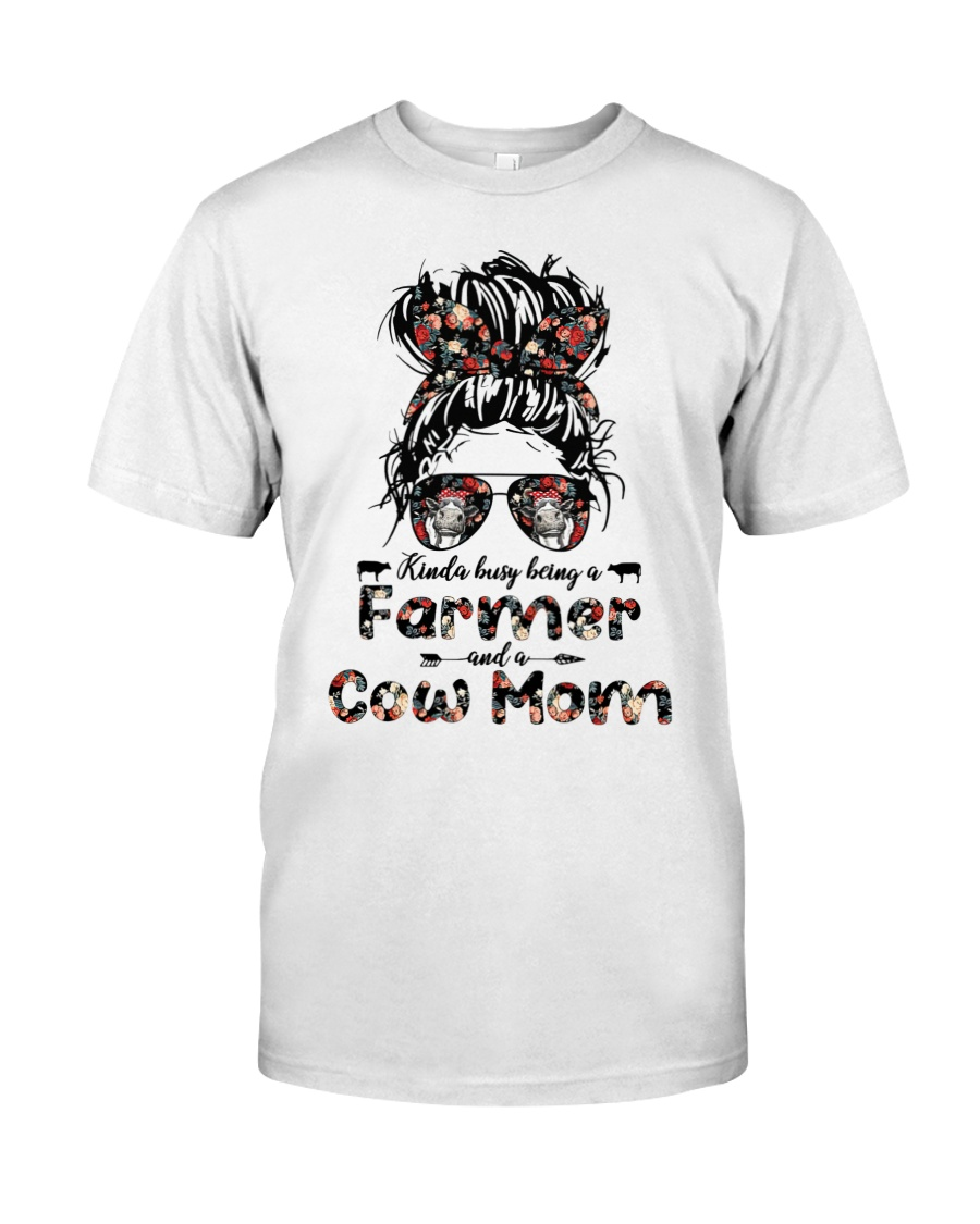 Kinda busy being a farmer and a cow mom shirt as 1