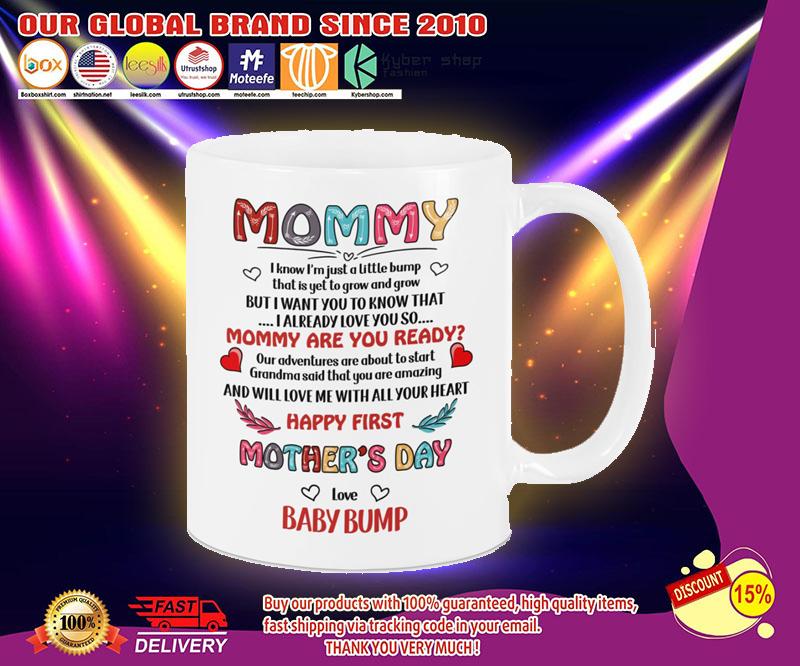 Mommy i know im just a little bump mug 2