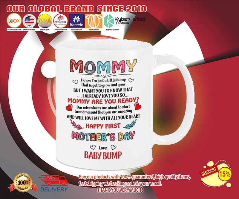 Mommy i know im just a little bump mug 3