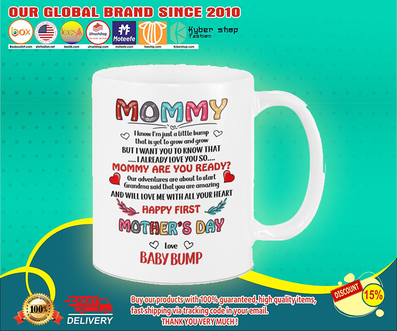 Mommy i know im just a little bump mug 4