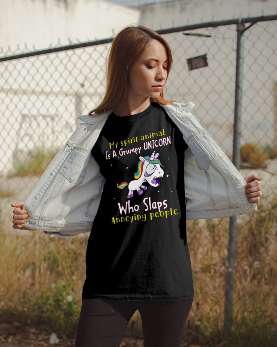 My Spirit Animal Is A Grumpy Unicorn Who Slaps Annoying People Shirt2