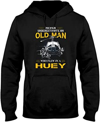 Never Underestimate An Old Man Who Flew In A Huey Shirt3 1