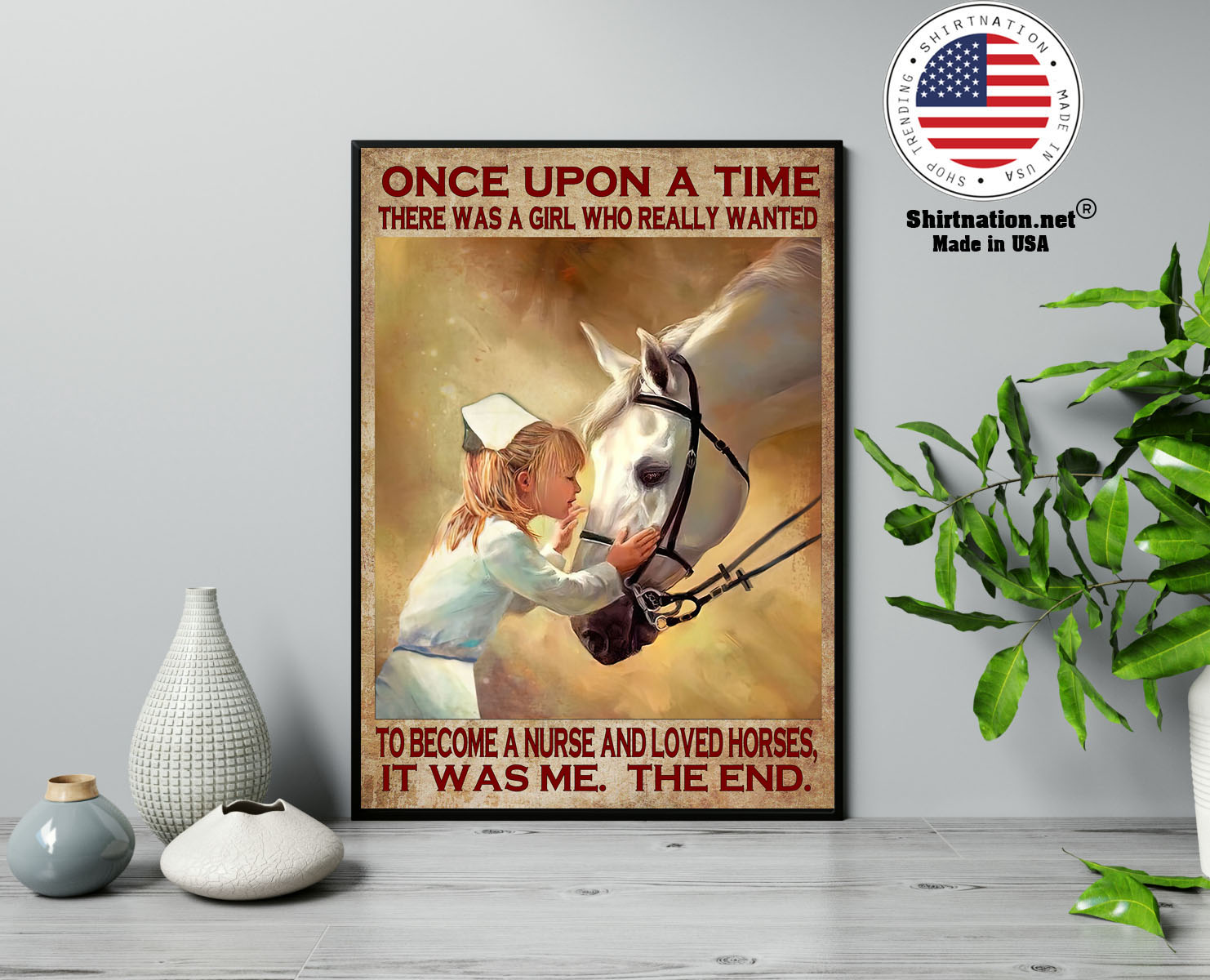 Once upon a time there was a girl who really wanted to become a nurse and loved horses poster 13