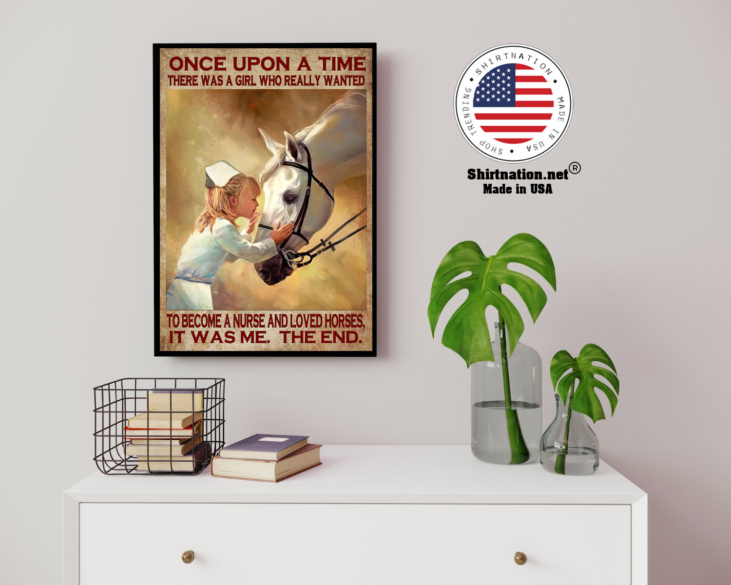 Once upon a time there was a girl who really wanted to become a nurse and loved horses poster 14