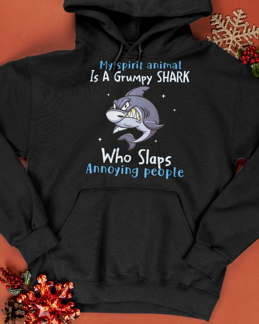 Shark My Spirit Animal is a Grumpy Shark who Slaps Annoying People Shirt3