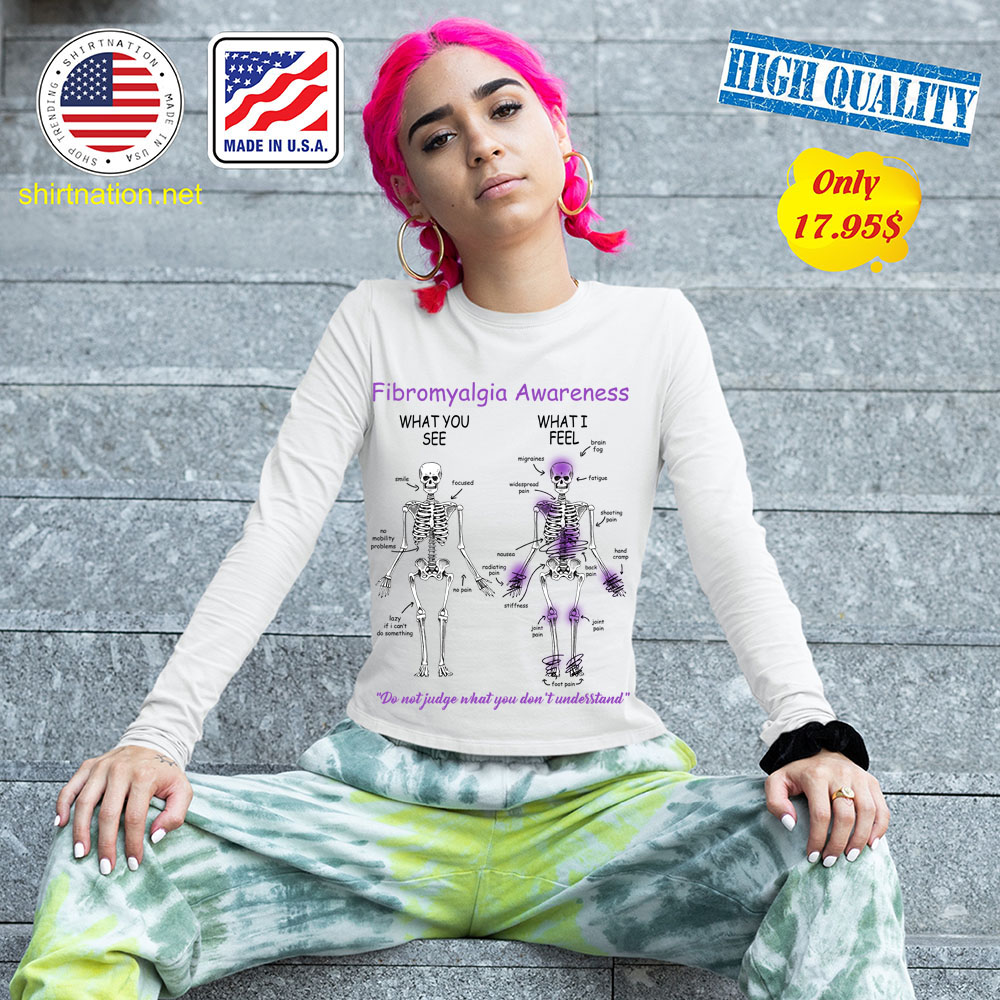 Skeleton Fibromyalgia awareness what you see what i feel Shirt 13