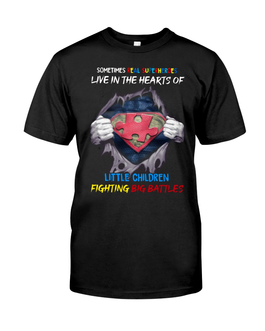 Sometimes Real Super heroes Live In The Hearts Of Little Children Shirt as