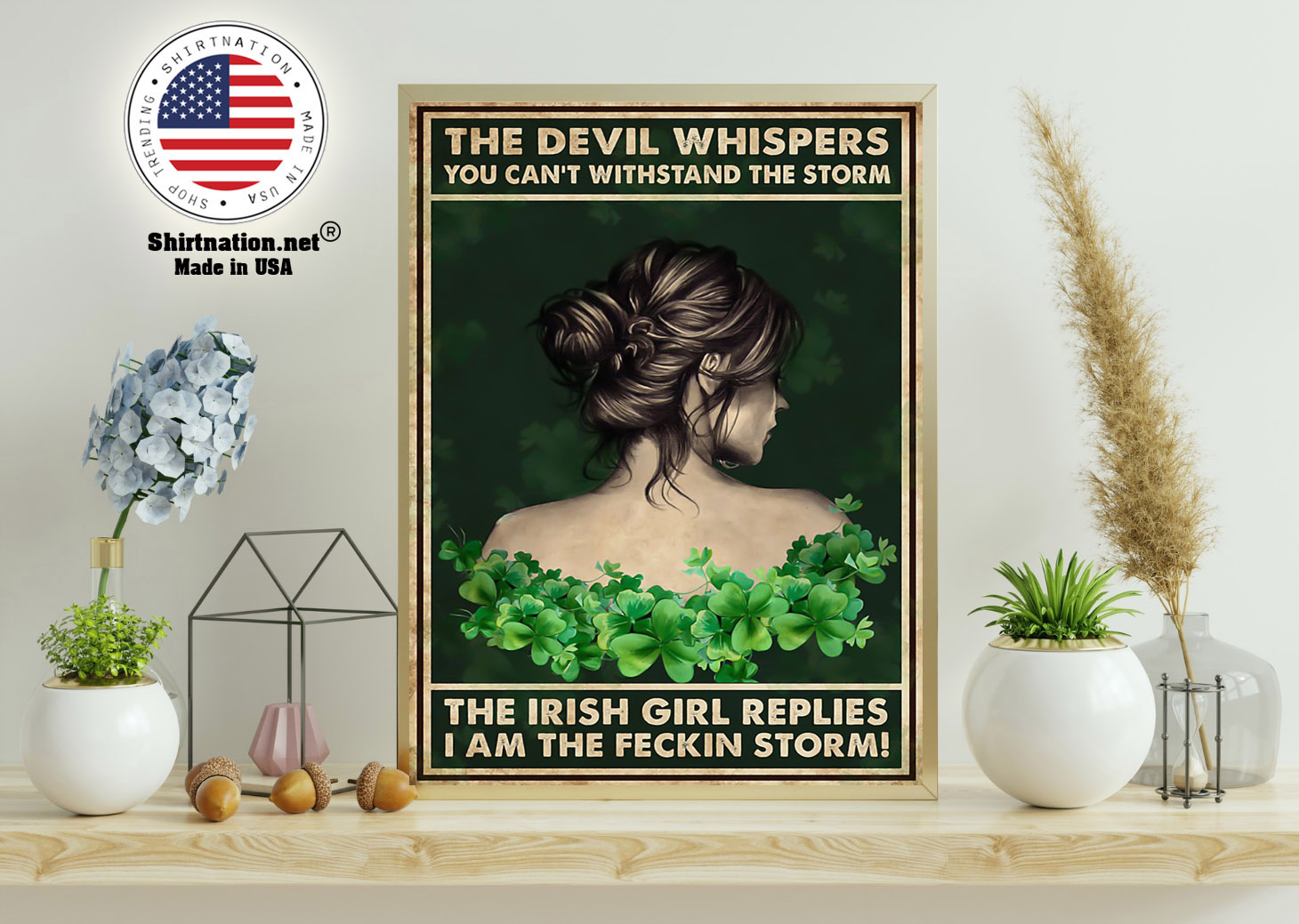 The Irish girl The devil whispers you cant withstand the storm poster 9