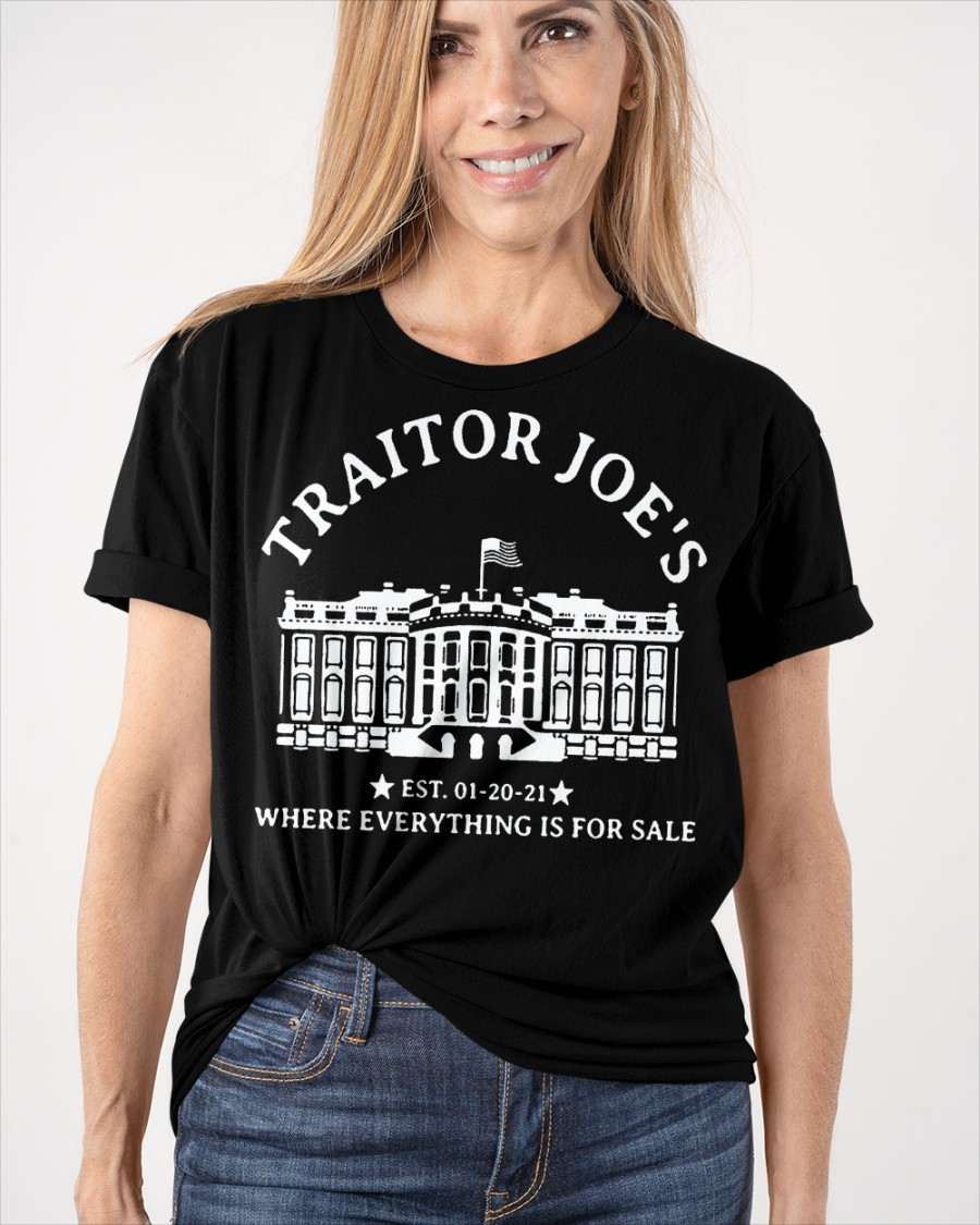 Traitor Joes Est. 01 20 21 Where Everything Is For Sale Shirt5