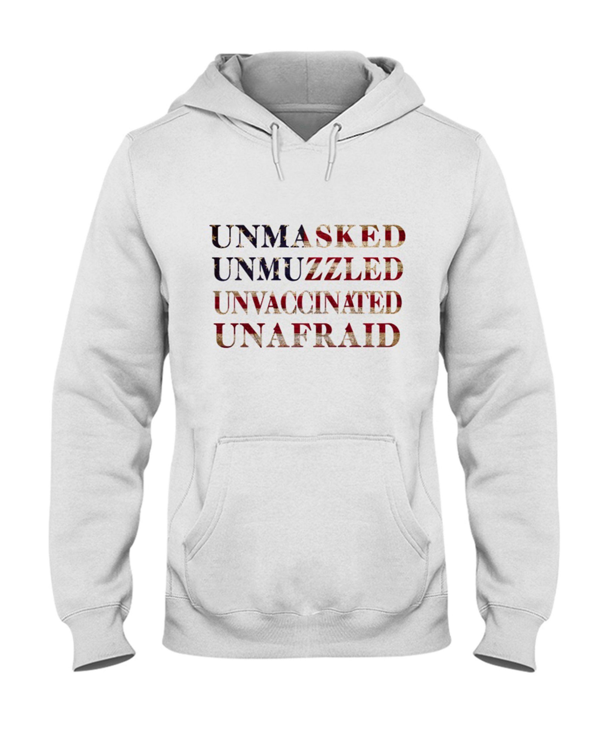 Unmasked Unmuzzled Unvaccinated Unafraid Shirt 1