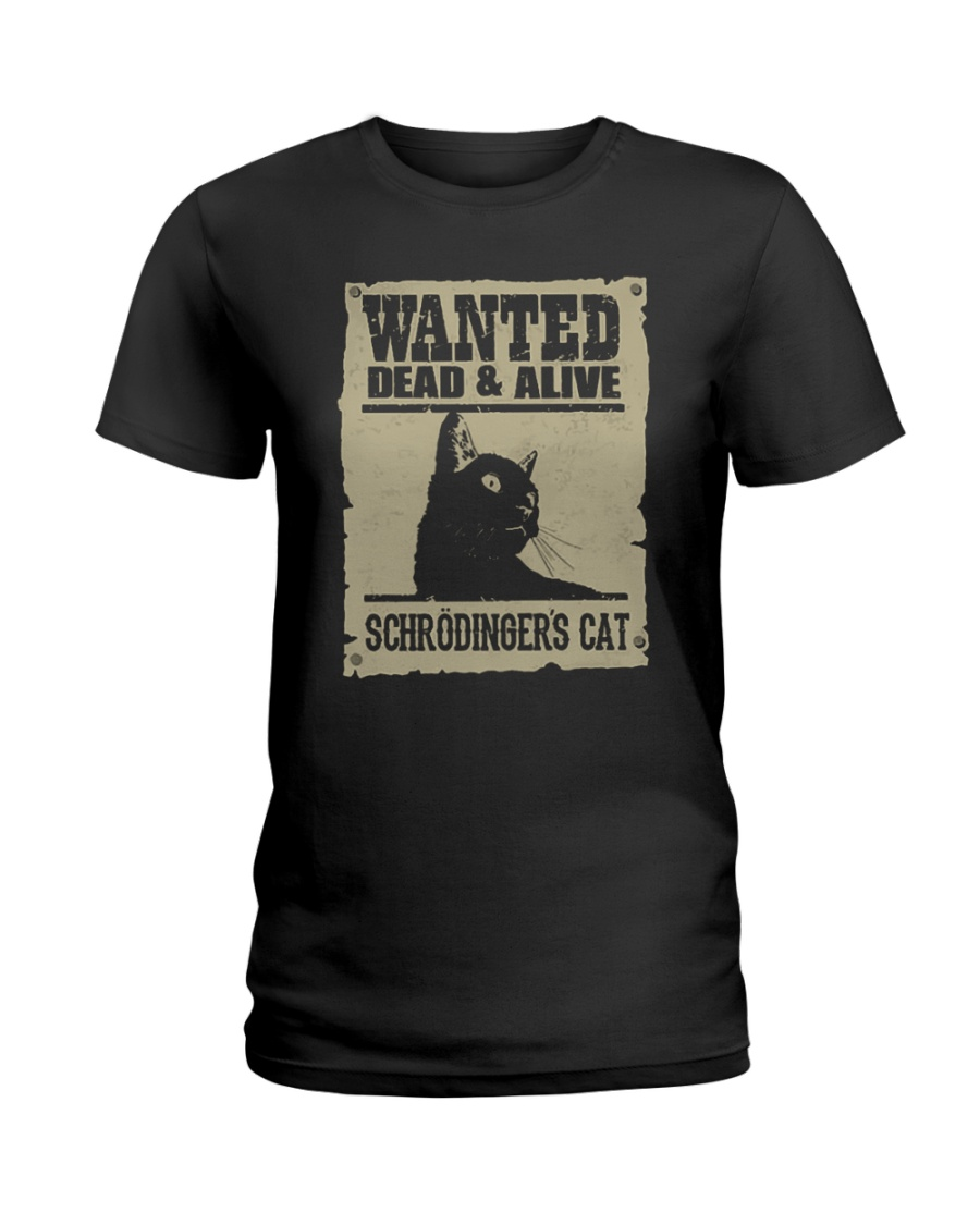 Wanted Dead And Alive Schrodingers Cat Shirt1