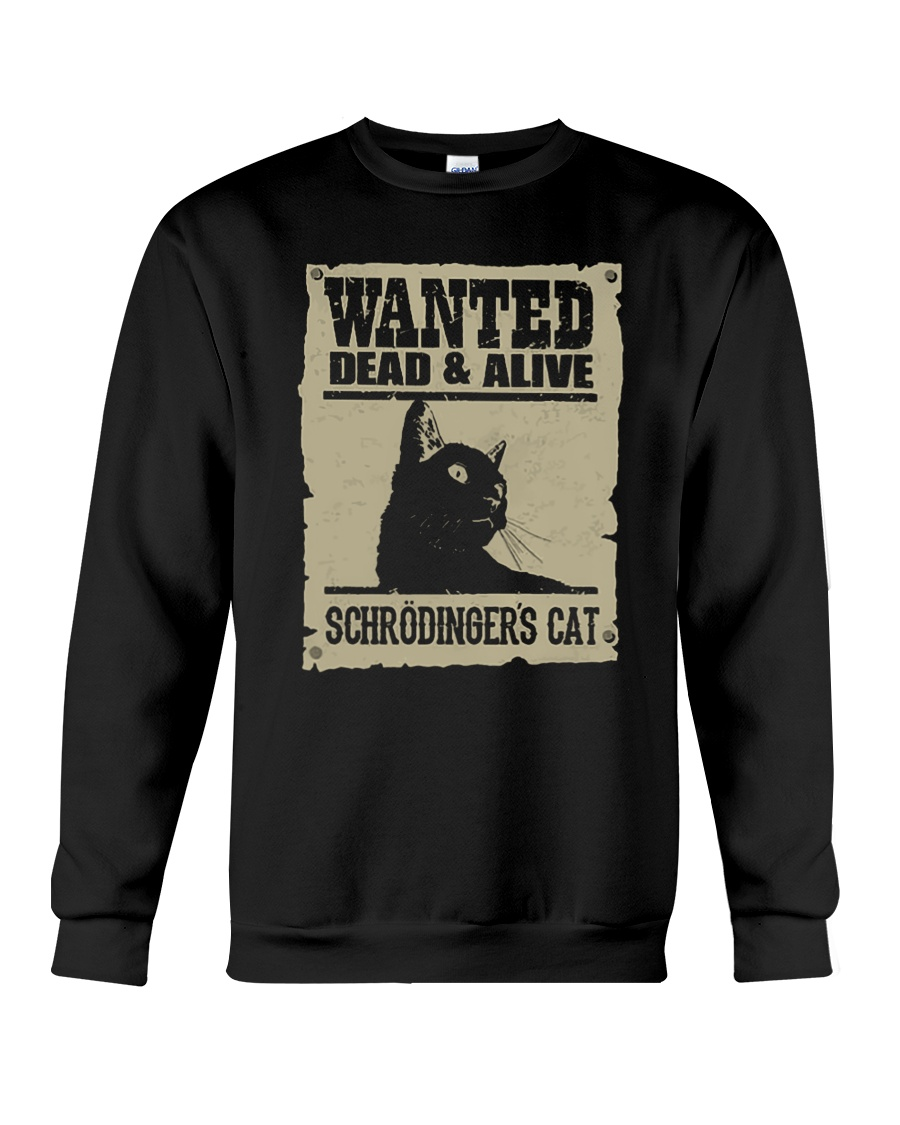 Wanted Dead And Alive Schrodingers Cat Shirt6