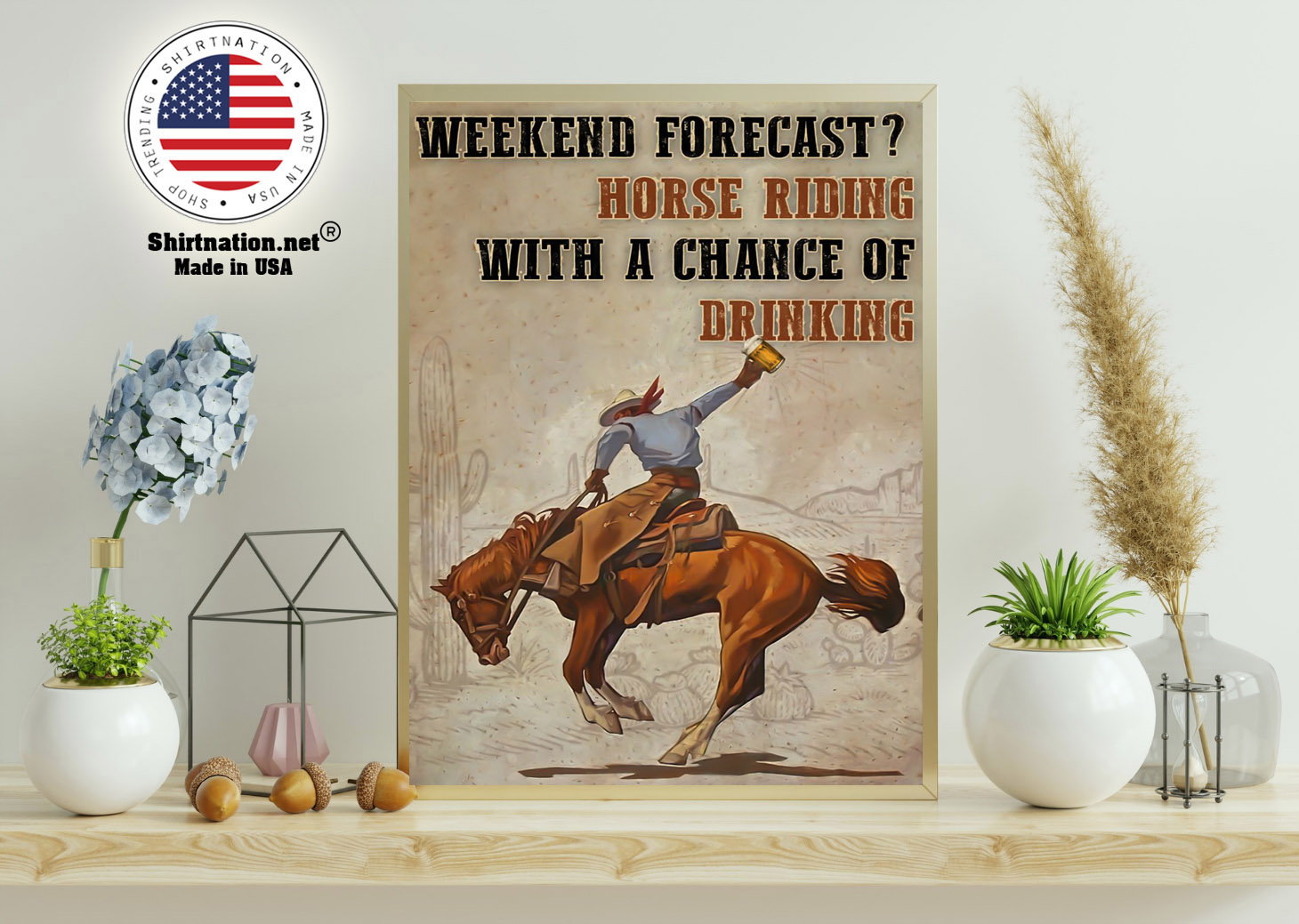 Weekend forecast horse riding with a chance of drinking poster 11