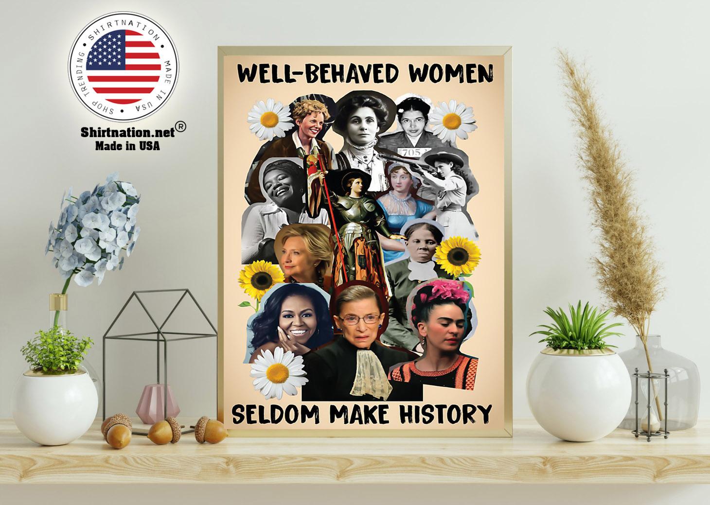Well behaved women seldom make history poster 11