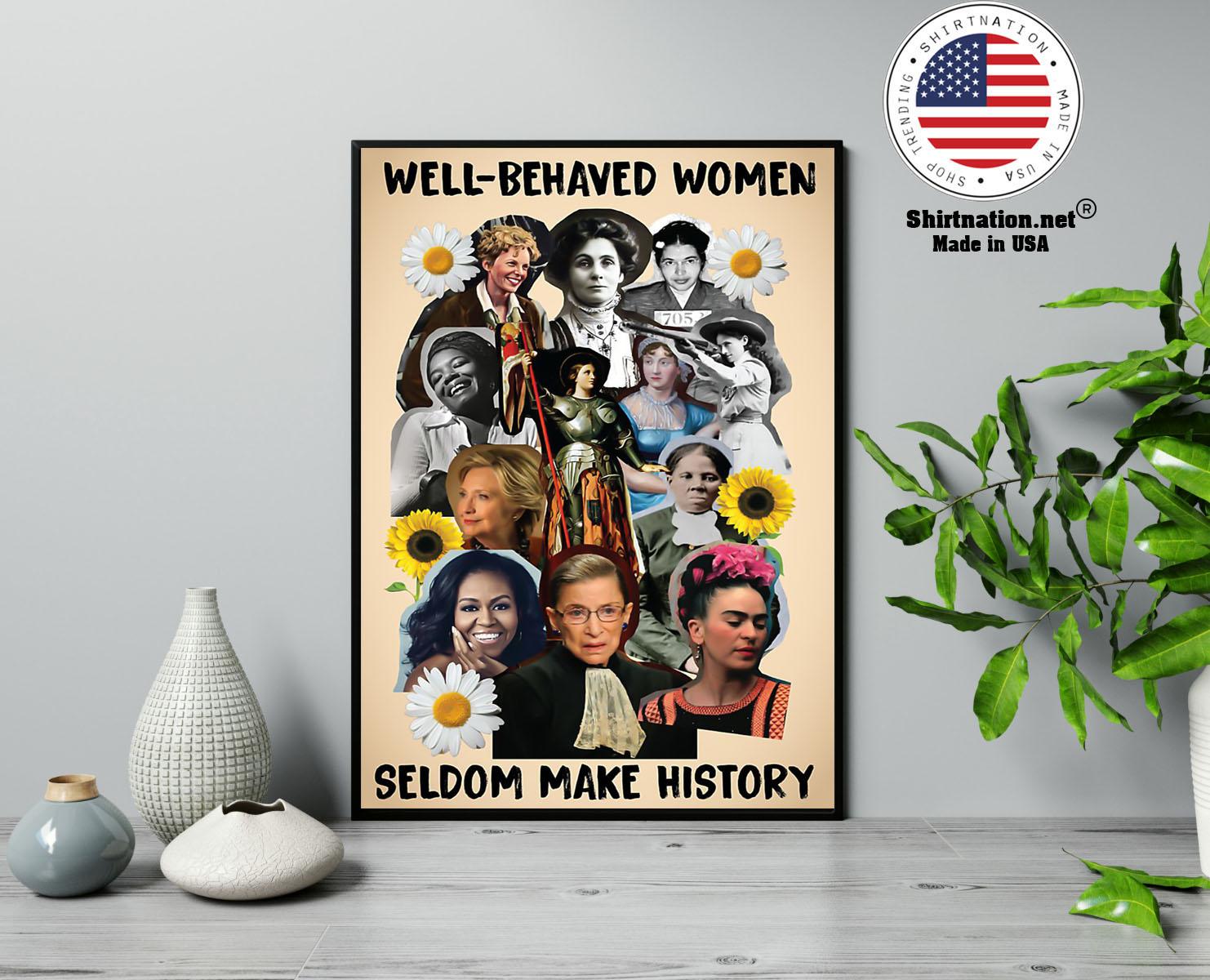 Well behaved women seldom make history poster 13