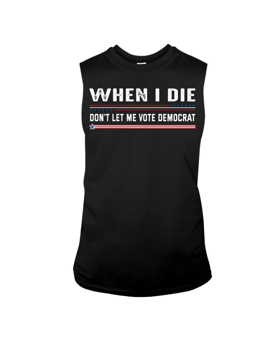 When I Die Dont Let Me Vote Democrat Shirt469