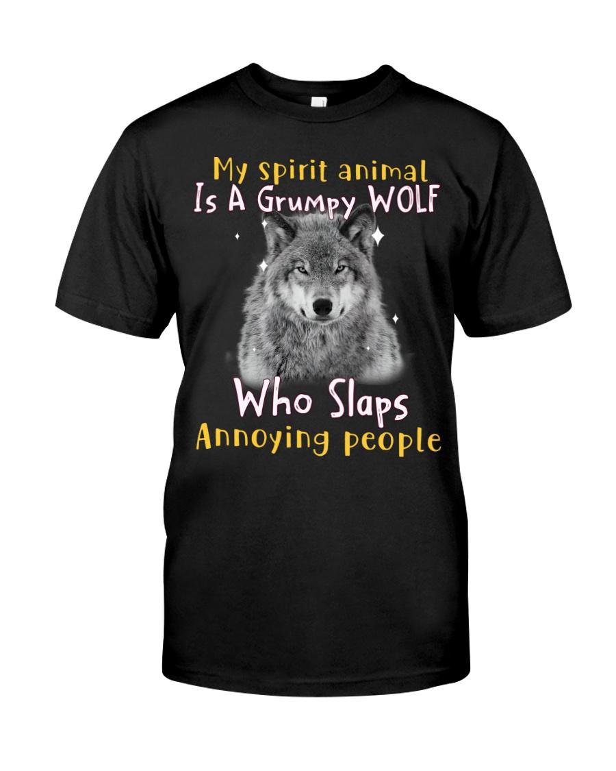 Wolf My Spirit Animal Is A Grumpy Wolf Who Slaps Annoying People Shirt as