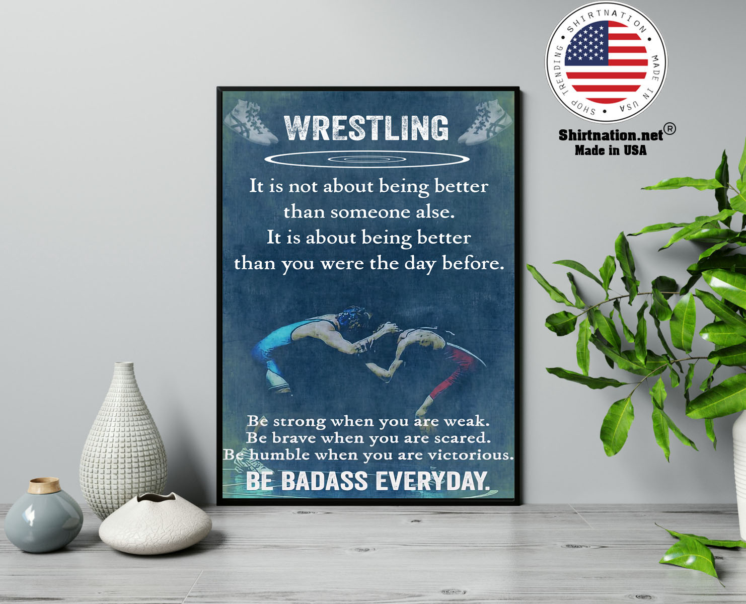 Wrestling it is not about being better than someine else poster 13