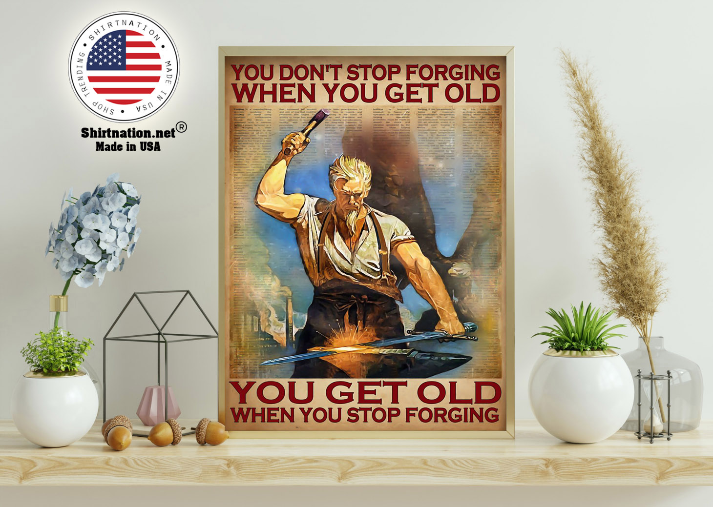 You dont stop forging when you get old poster 11