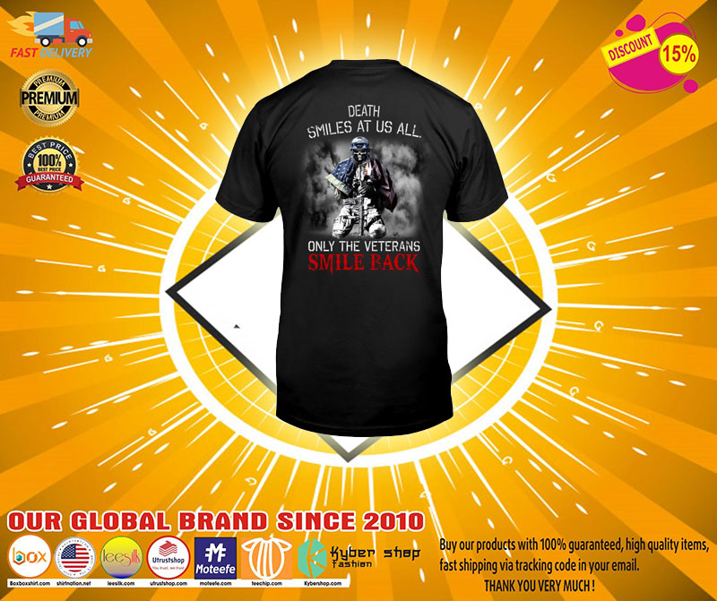 Death smiles at us all only the veterans smile back shirt2