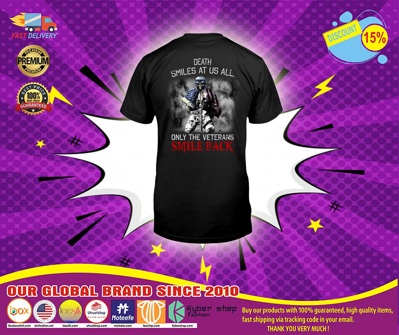 Death smiles at us all only the veterans smile back shirt1