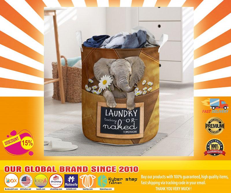 Elephant laundry today or naked tomorrow basket laundry4