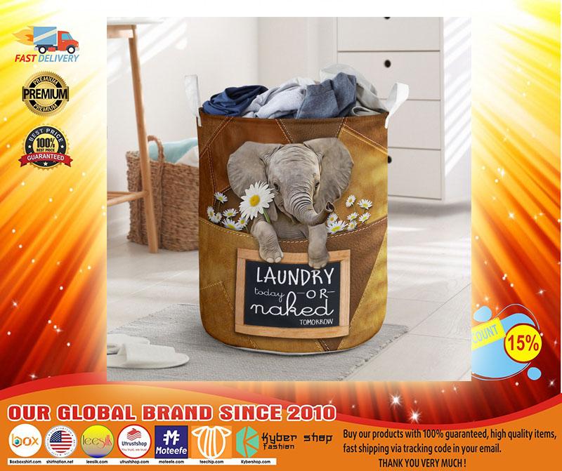 Elephant laundry today or naked tomorrow basket laundry3