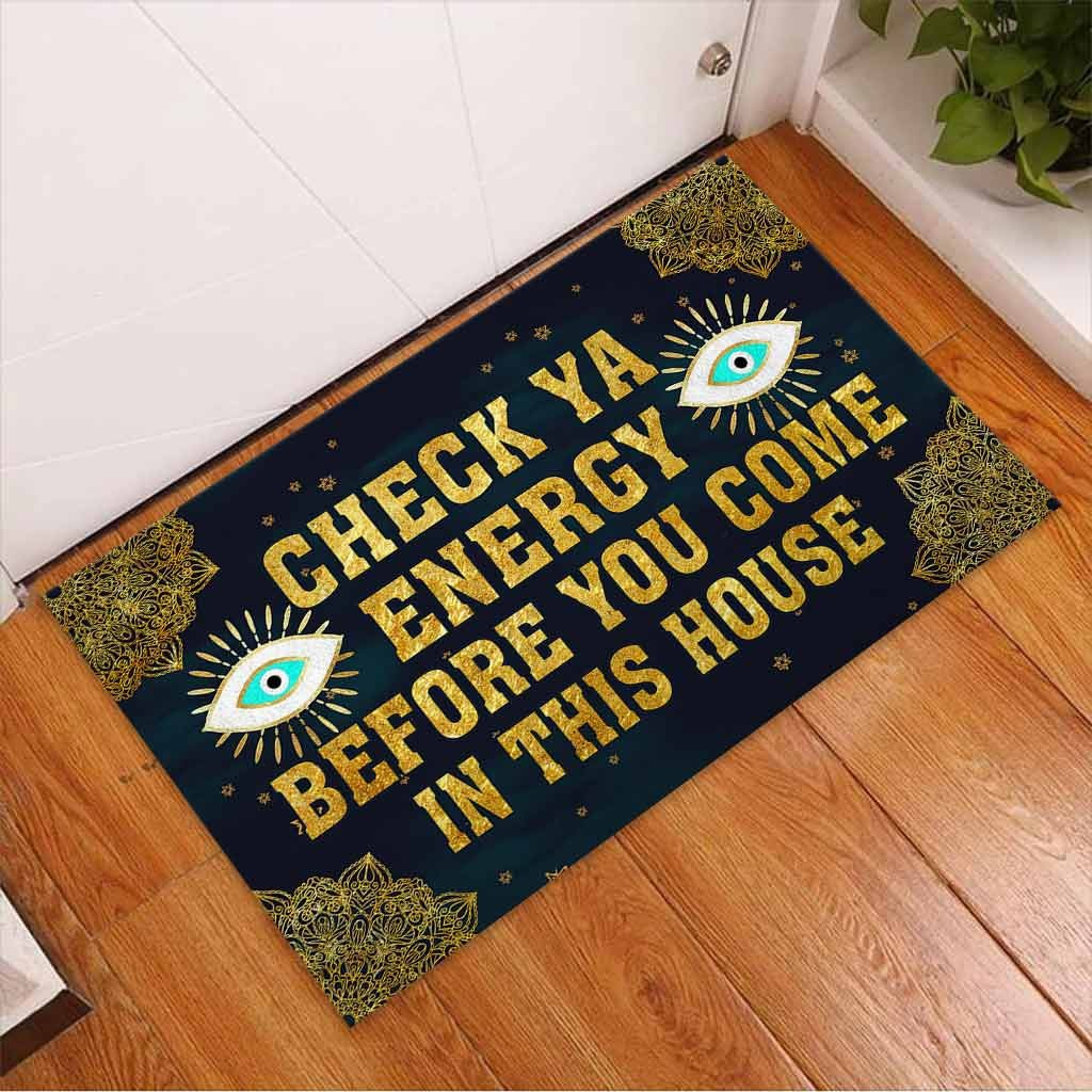 Evil eyes Check ya energy before you come in this house doormat3 1