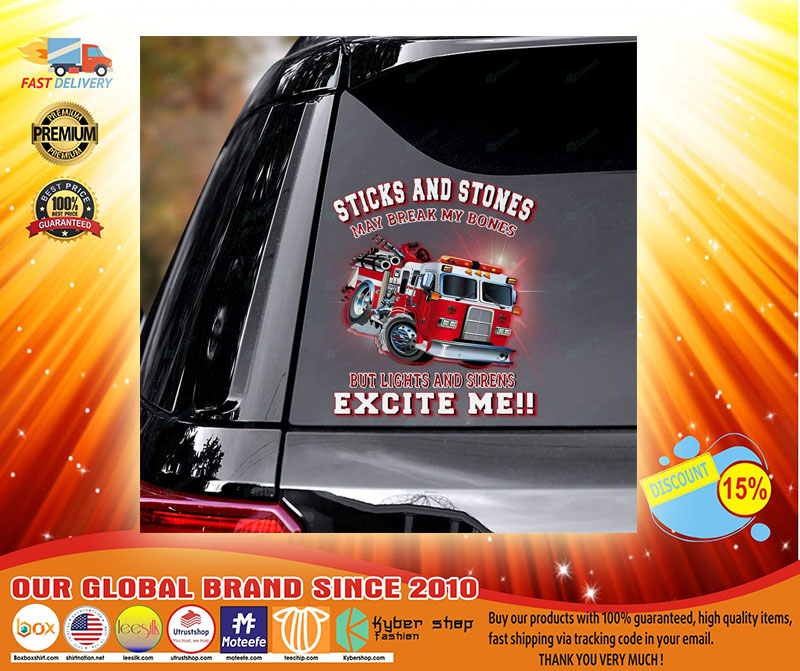 Firefighter truck Sticks and stones may be break my bones decal3