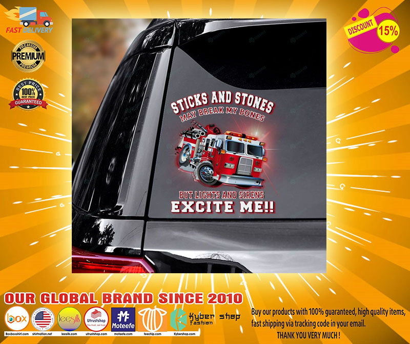 Firefighter truck Sticks and stones may be break my bones decal2