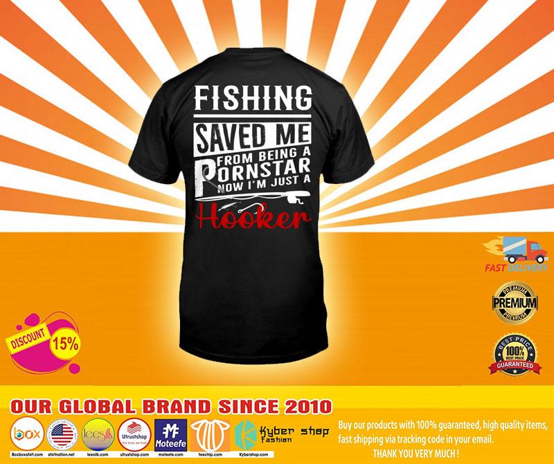 Fishing saved me T shirt4
