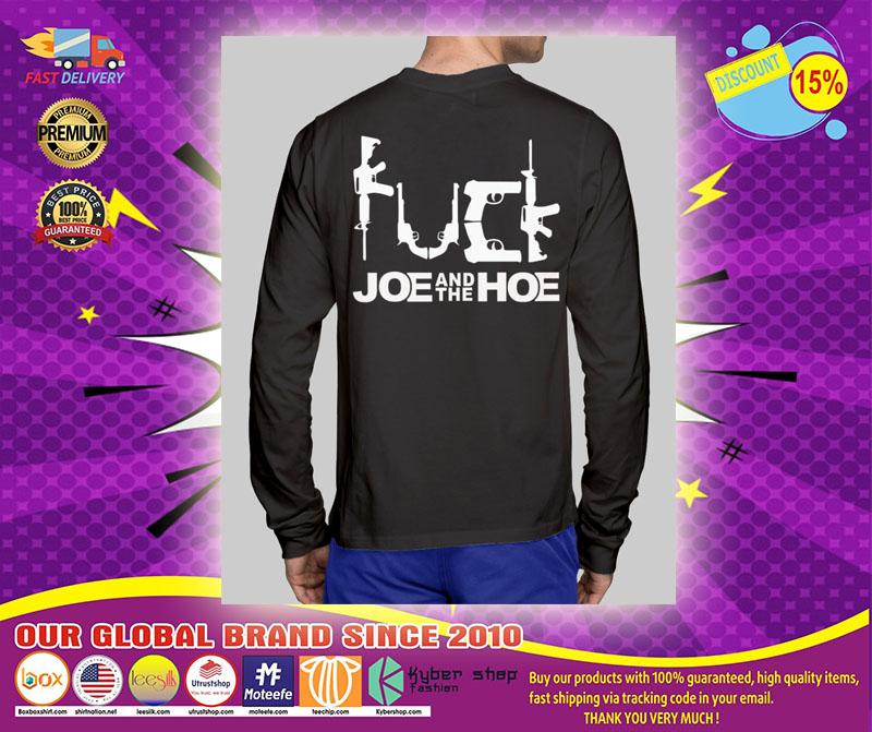 Fuck joe and the hoe shirt1