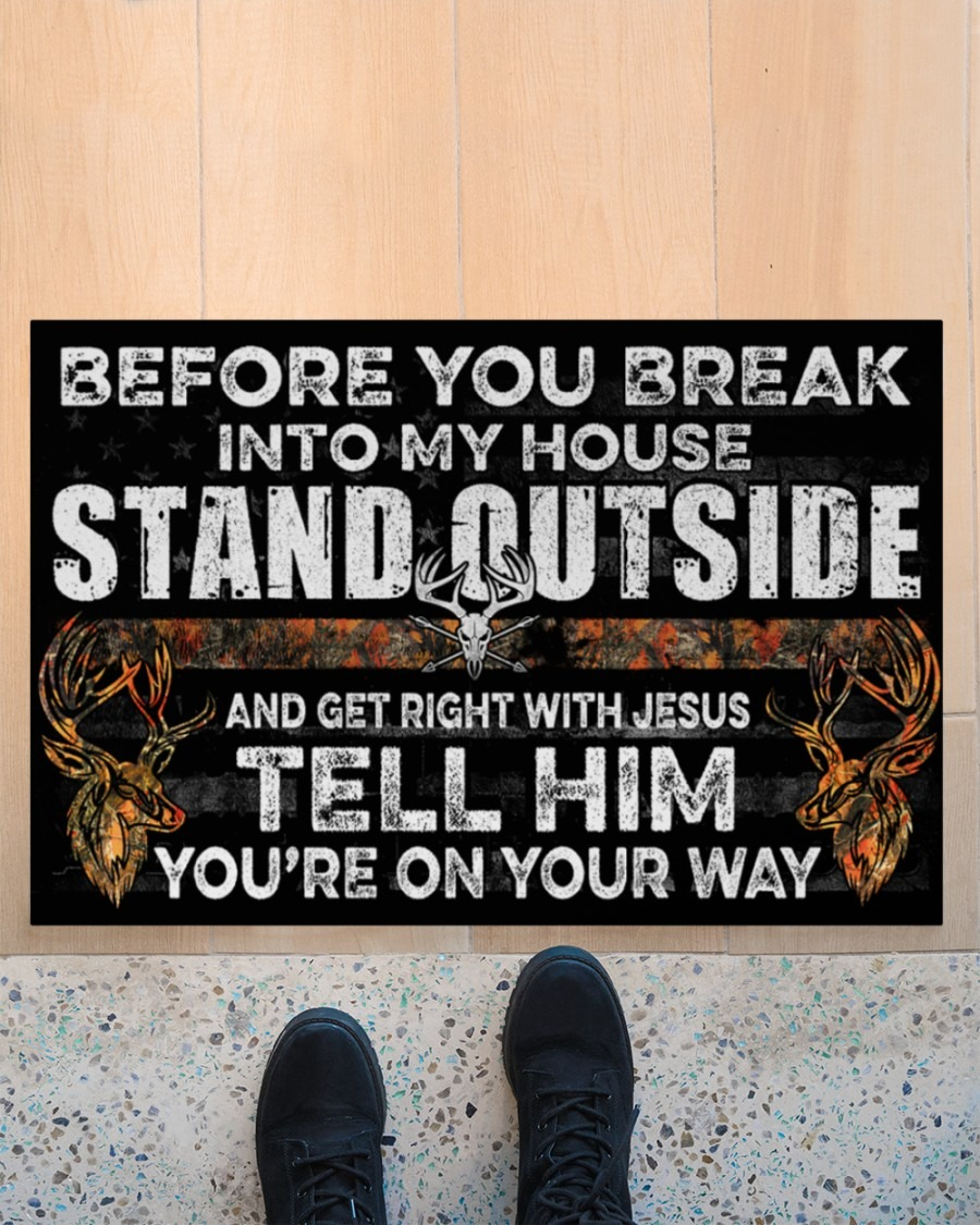 Hunting before you break into my house stand outside doormat3
