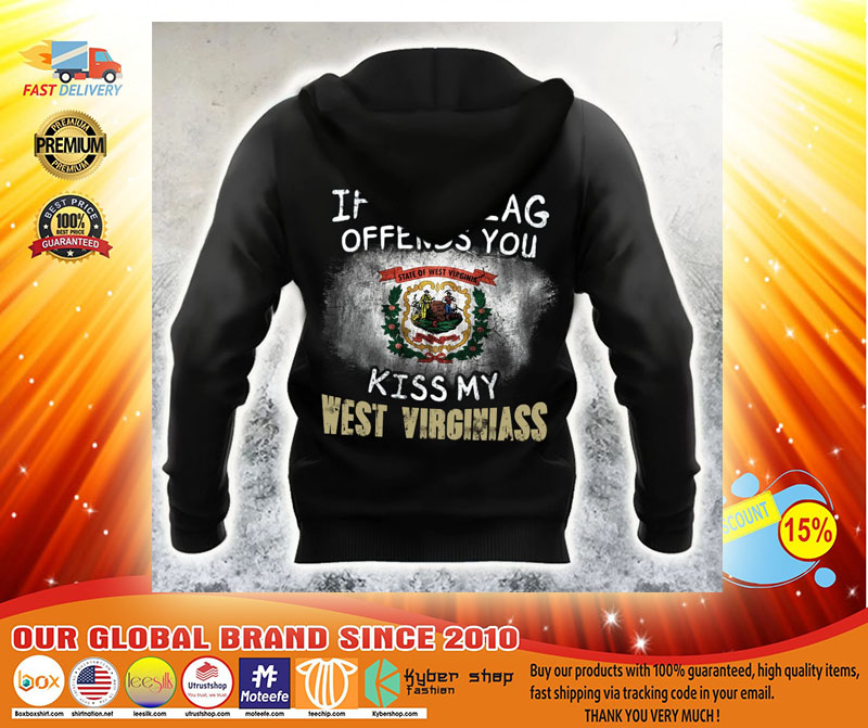 If The Flag Offend You Kiss My West Virginiass 3D hoodie3