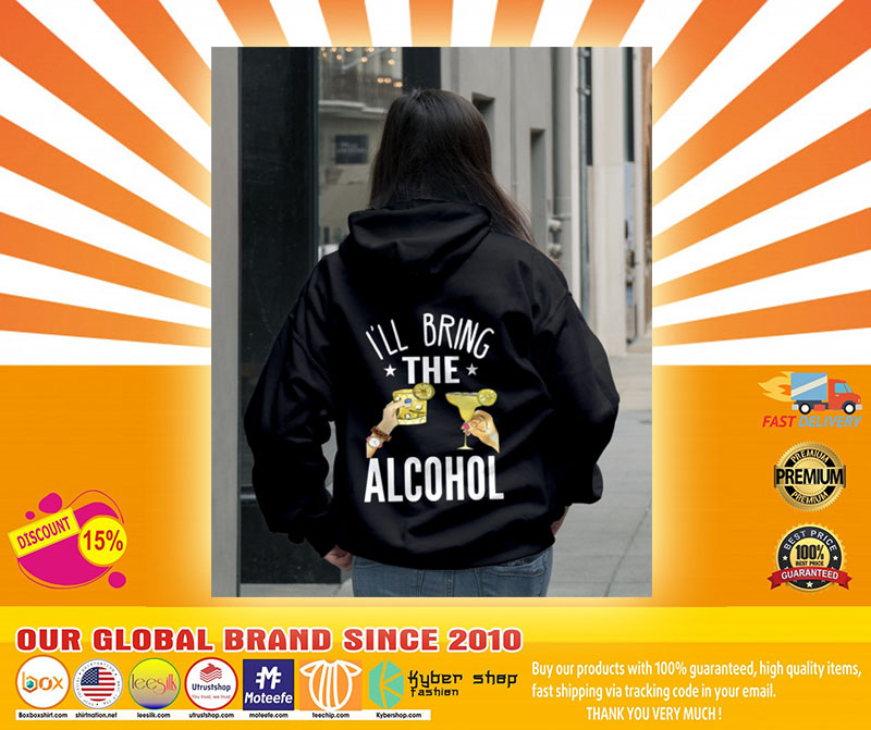 Ill bring the alcohol 3D hoodie4