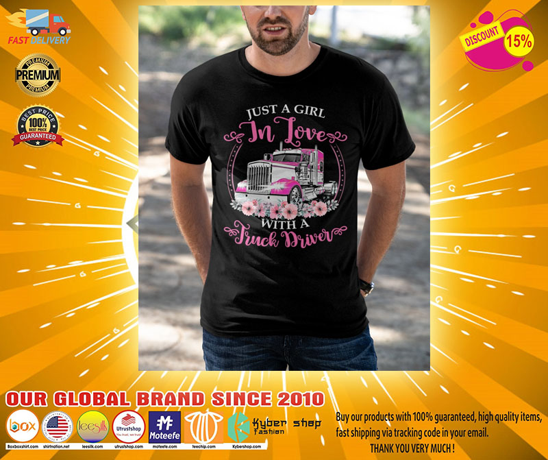 Just a girl in love with a truck driver shirt2