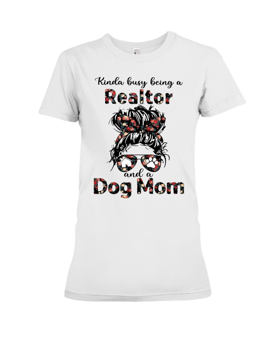 kinda Busy Being A Realtor And A Dog Mom Shirt4