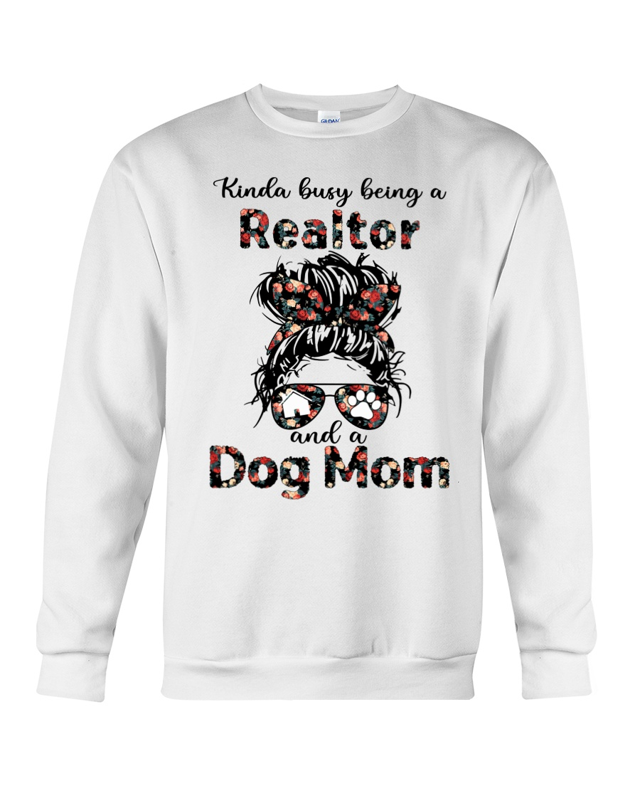 kinda Busy Being A Realtor And A Dog Mom Shirt6