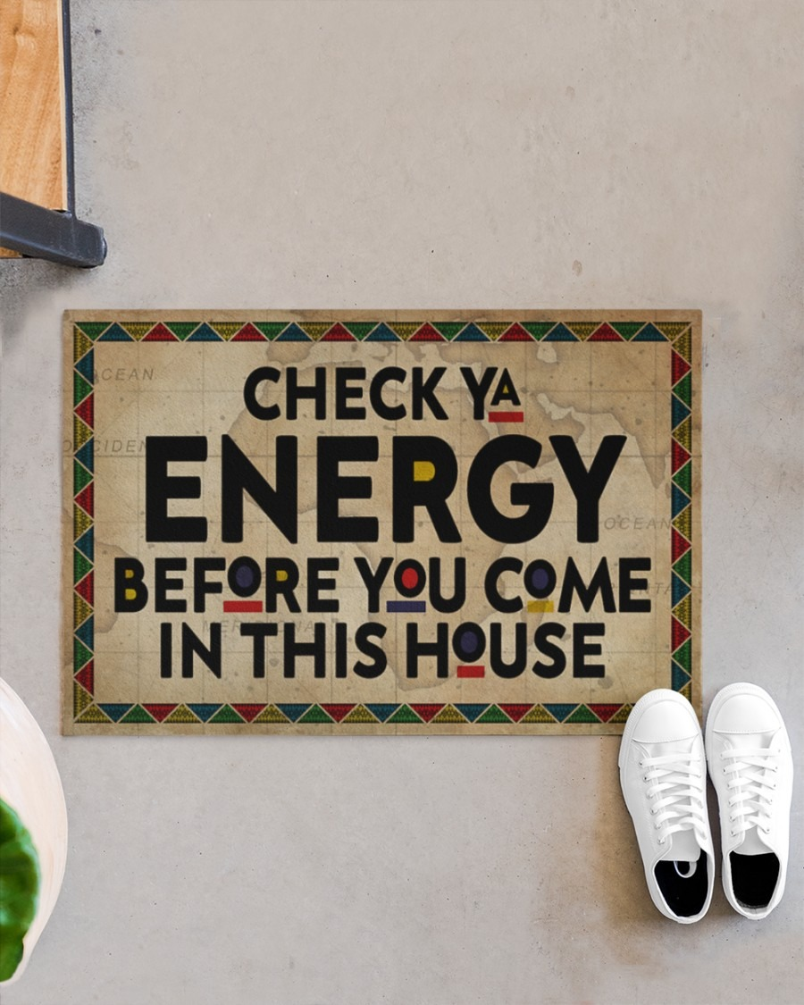 Native American Check ya energy before you come in this house doormat3