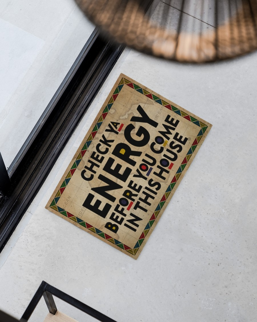 Native American Check ya energy before you come in this house doormat2