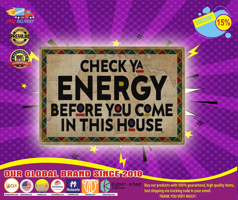 Native American Check ya energy before you come in this house doormat1