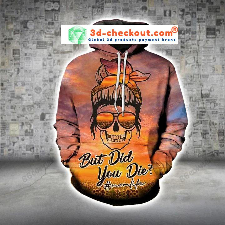 Skull momlife but did you die sunflower 3D hoodie and legging2