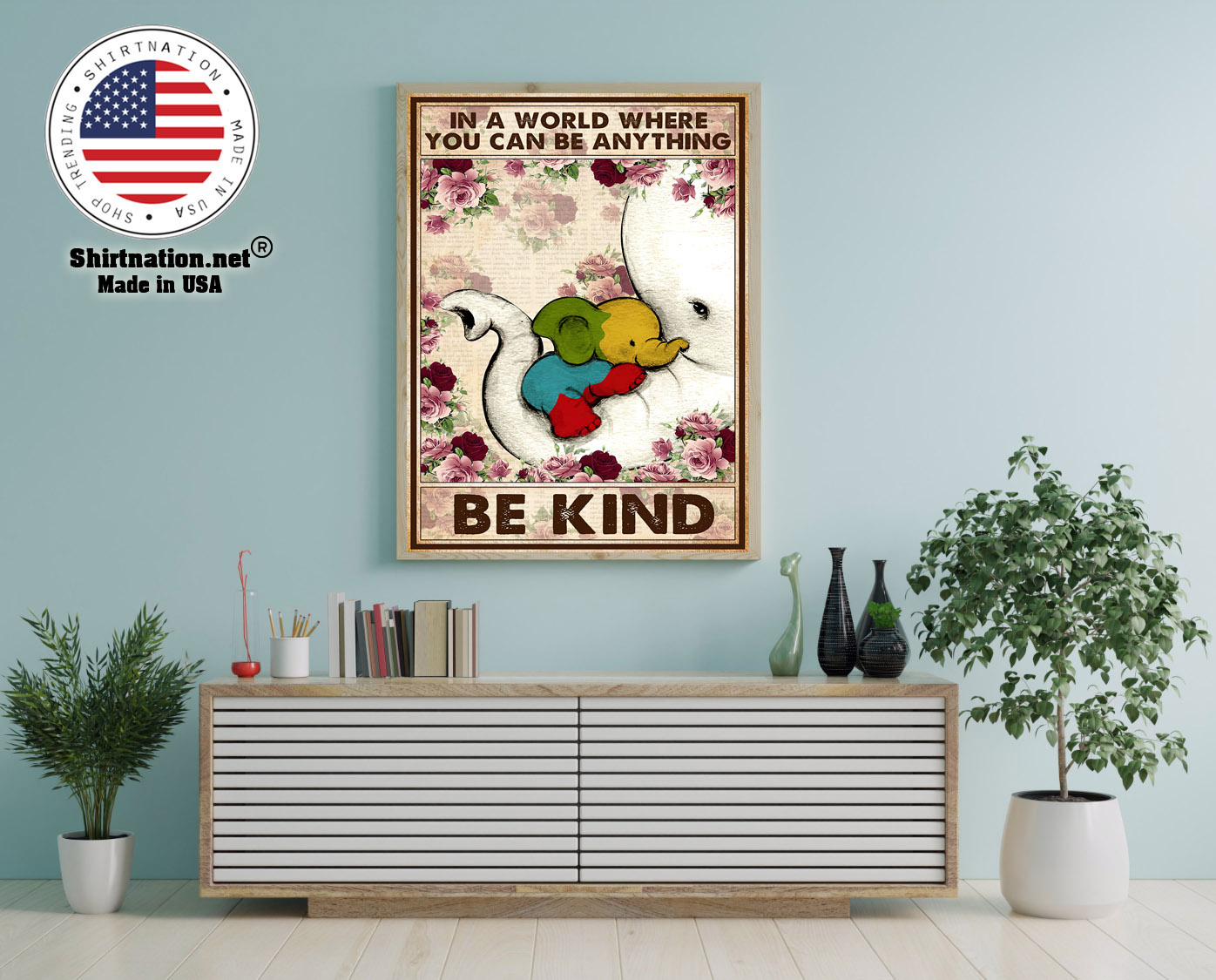 Autism Elephant In a world where you can be anything be kind poster 12