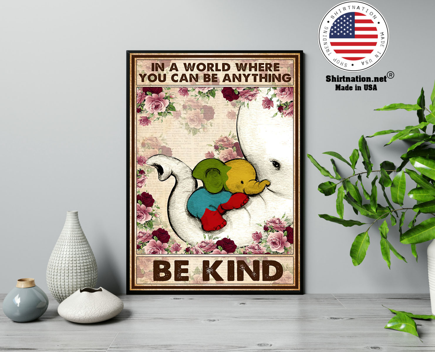 Autism Elephant In a world where you can be anything be kind poster 13