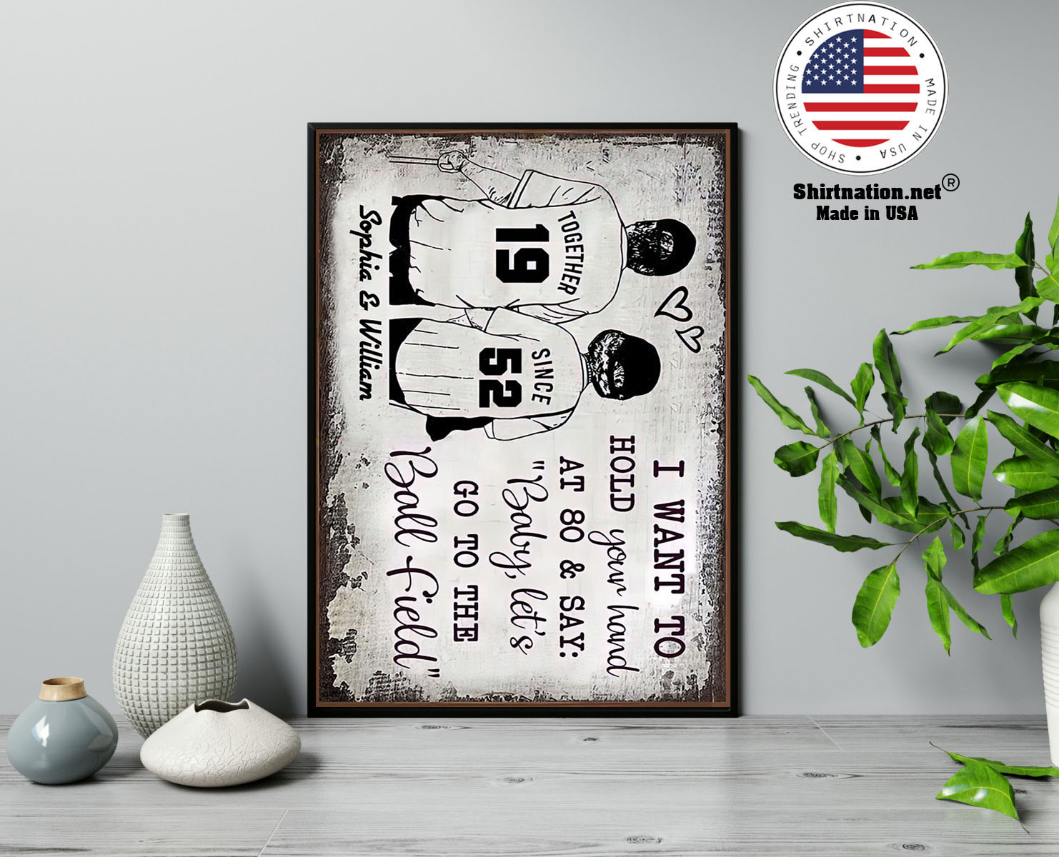 Baseball I want to hold your hand at 80 and say baby lets go to the ball field poster 13