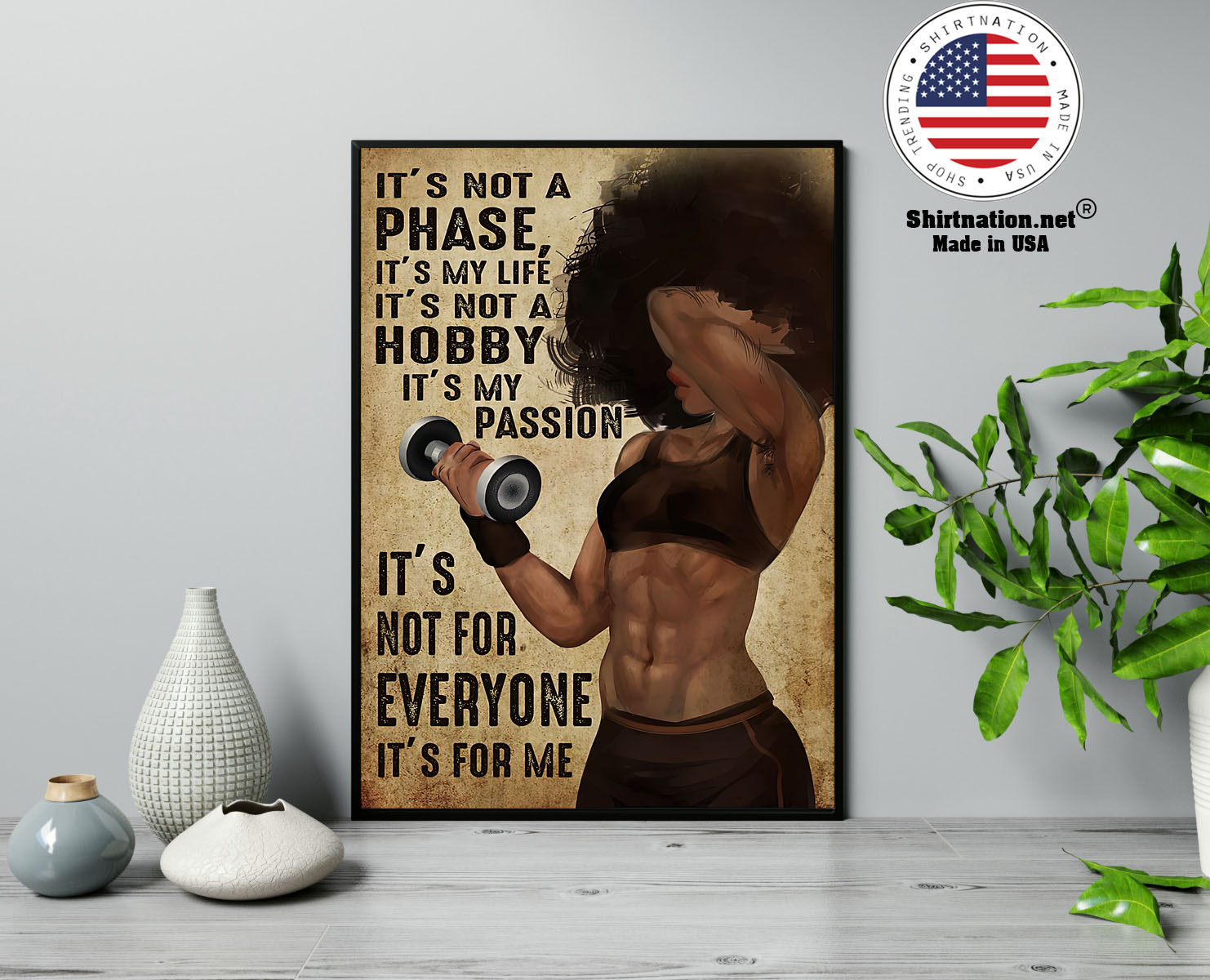 Black girl Gym Its not a phase its my life its not a hobby poster 13