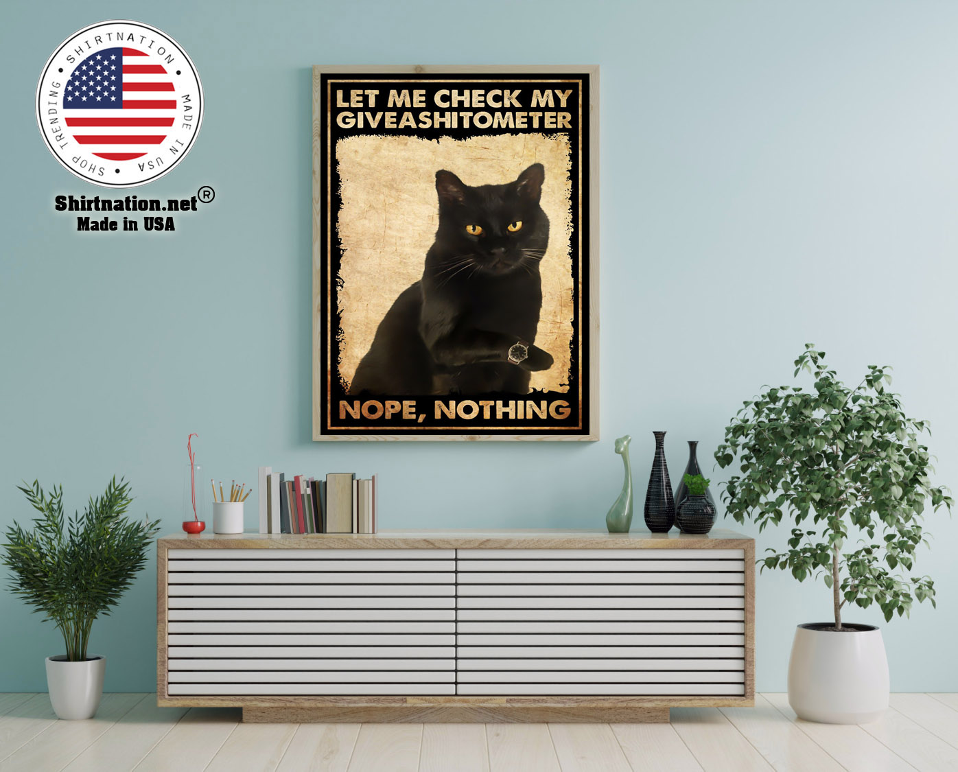 Cat let me check my giveashitometer nope nothing poster 12