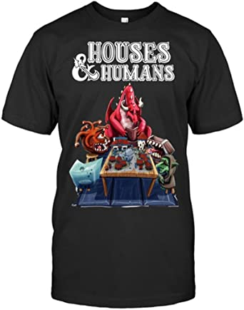 Dungeons And Dragons Houses And Humans T shirt