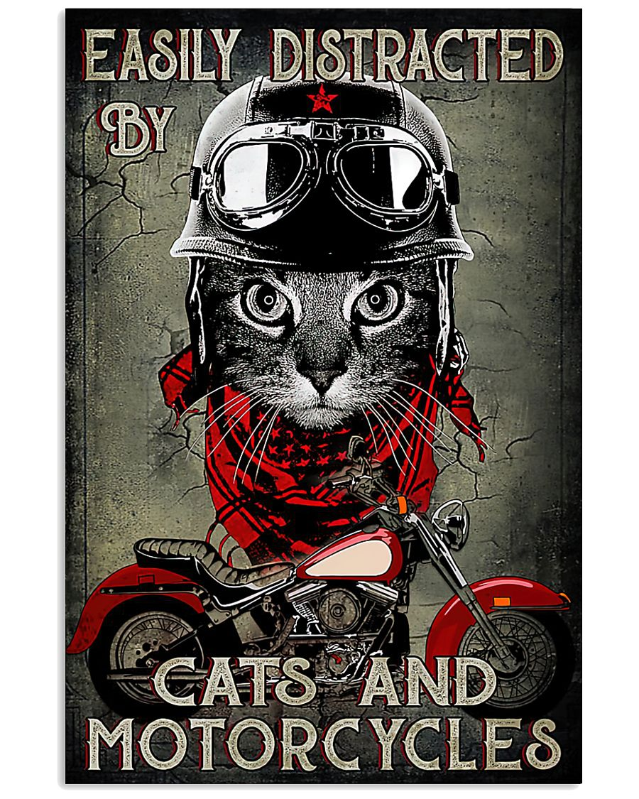 Easily distracted by cats and motorcycles poster